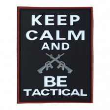 Гумена нашивка Keep Calm & Be Tactical